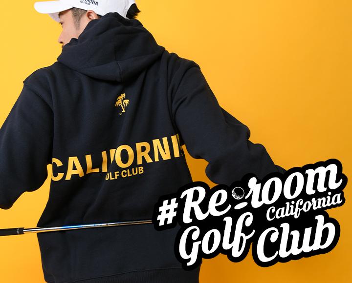 #Re:roomのゴルフブランド【#Re:room California Golf Club】がデビュー